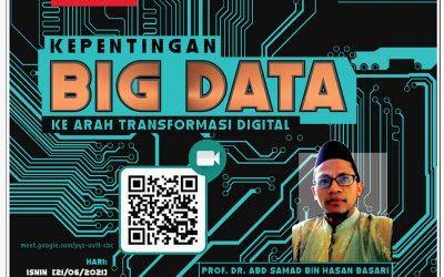 Program Perkongsian Ilmiah : Kepentingan Big Data
