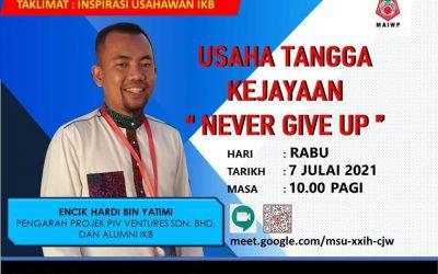 """Inspirasi Usahawan IKB : Usaha Tangga Kejayaan """"Never Give UP!"""" (En Hardi)"""